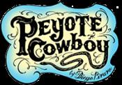 PEYOTE COWBOY